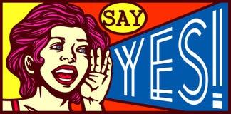Zeg ja! Retro uitstekende meisje het gillen ontwerp van de reclameaffiche vector illustratie