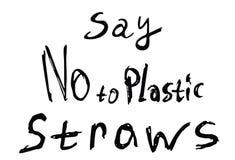 Zeg nr aan plastic stro Zwarte tekst, kalligrafie, van letters voorzien geïsoleerd op wit stock illustratie