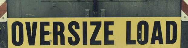 Zeichen, Überformatlast industriell, Transport stockfoto