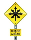 Zeichen des Chaos voran Stockbild