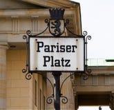 Zeichen Pariser Platz - Berlin, Deutschland Stockbilder