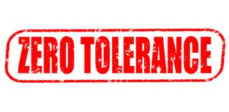 Zero tolerance stamp on white background. Zero tolerance stamp isolated on white background Stock Photography