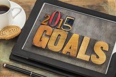 2015 Ziele auf digitaler Tablette Lizenzfreie Stockfotografie