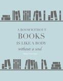Zitat: Ein Raum ohne Bücher ist wie ein Körper ohne eine Seele Lizenzfreies Stockfoto