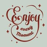 Zitat von Enjoy jeder Moment stock abbildung
