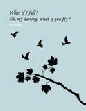 Zitat: Was, wenn ich falle? Oh, mein Liebling, was, wenn Sie fliegen? Lizenzfreies Stockbild