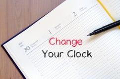 Zmienia twój zegarowego teksta pojęcie na notatniku Zdjęcie Stock