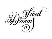 Zoete positieve inspirat van de dromen met de hand geschreven van letters voorziende inschrijving Royalty-vrije Stock Afbeelding