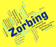 Zorbing Word Shows Text Zorbs And Sphere Stock Photo