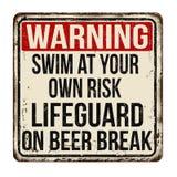 Zwem op eigen risico Badmeester op uitstekend roestig het metaalteken van de bieronderbreking stock illustratie