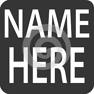 Name Tag - Sticker Magnet Square Label - `Name Here`