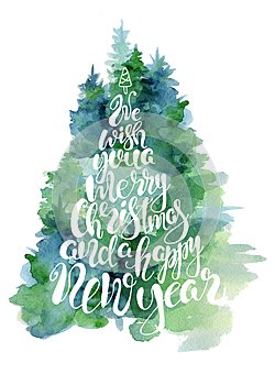 Green fir tree watercolor card with lettering quote We wish you a marry christmas and a happy New Year