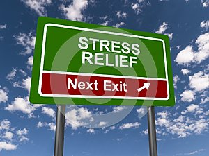 Stress relief sign
