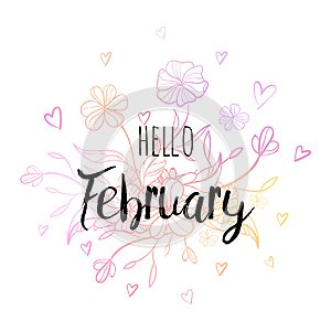 Hello February poster with flowers and hearts. Motivational print for calendar, glider.