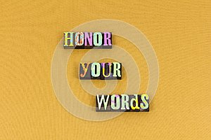 Honor courage honesty self respect typography