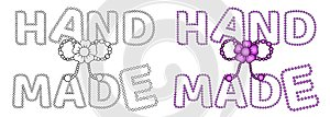 Set of words `hand made` with hand drawn cartoon flower and pearls or beads