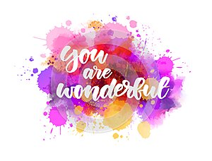 You are wonderful lettering