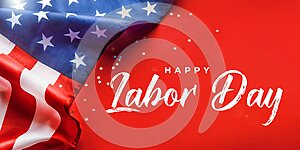 Happy Labor day banner, american patriotic background with USA flag.