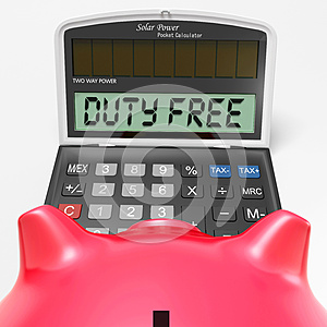 Duty Free Calculator Shows Untaxed Merchandise