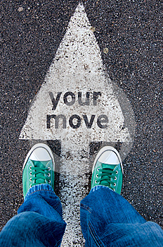 Your move sign