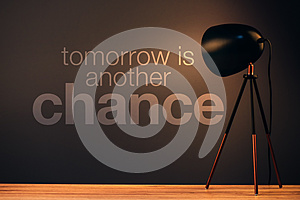 Tomorrow is another chance motivational quote