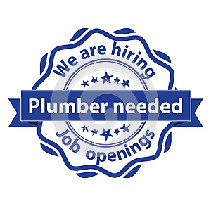Plumber needed. We are hiring stamp