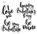 Vector Lettering. Hand Painted Phrase: I Love You, Be My Valentine, Be Mine, Happy Valentine`s Day. Holiday Print Stock Photo - 108122560