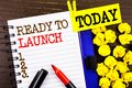 Word, Writing, Text  Ready To Launch. Business Concept For Prepare New Product Promotion Start Release Written On Notebook Book Pa Royalty Free Stock Photography - 111550387