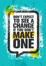 Don`t Expect To See A Change If You Don`t Make One. Inspiring Creative Motivation Quote Poster Template Stock Photo - 115050300
