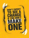 Don`t Expect To See A Change If You Don`t Make One. Inspiring Creative Motivation Quote Poster Template Stock Images - 115050364