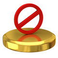 Do Not Warning Sign On Gold Podium Royalty Free Stock Images - 16726139
