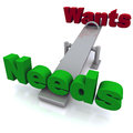 Wants Vs Needs Royalty Free Stock Photo - 25216765