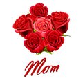 Birthday Or Mother S Day Card To Mom With Roses Royalty Free Stock Image - 25278876