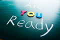 Are You Ready Royalty Free Stock Image - 30152656