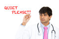 Handsome Health Care Professional Or Doctor Or Nurse Writing The Words  Quiet Please  Royalty Free Stock Photo - 33581435
