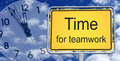 Time For Teamwork Sign Royalty Free Stock Photo - 35278545