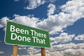 Been There Done That Green Road Sign Over Sky Royalty Free Stock Photography - 35546687