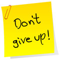 Sticker Note With Inspiring Message Don T Give Up Stock Photo - 36991730
