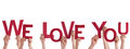 Hands Holding We Love You Royalty Free Stock Image - 37746626