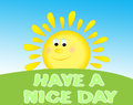 Have A Nice Day Royalty Free Stock Image - 40274006