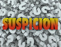 Suspicion Word Question Mark Background Wonder Suspect Royalty Free Stock Photography - 40548497