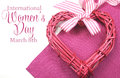 Happy International Womens Day, March 8, Heart And Text Stock Photography - 40684832