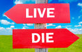 Live Or Die Royalty Free Stock Image - 40814426