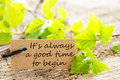 Label With Its Alwaya A Good Time To Begin Royalty Free Stock Photo - 42166915