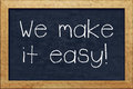 Chalkboard We Make It Easy Stock Images - 42510864