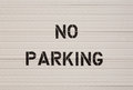 No Parking Notice Royalty Free Stock Photography - 42727887