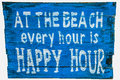 At The Beach Every Hour Is A Happy Hour Royalty Free Stock Photography - 43521197