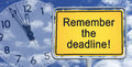 Remember The Deadline Sign Royalty Free Stock Photography - 43846837