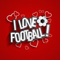 I Love Football Stock Image - 44405821
