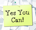 Yes You Can Shows All Right And Okay Stock Images - 44993324